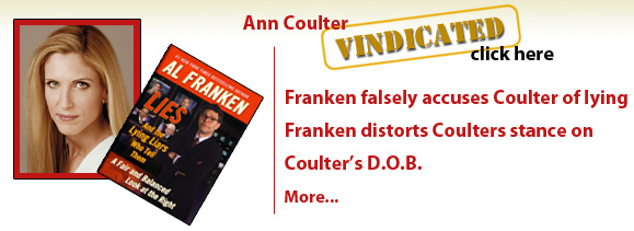 Ann Coulter is vindicated. Al Franken lies about Ann.