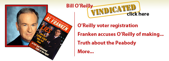 Bill O'Reilly is vindicated. Al Franken lies about Bill.