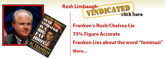 Rush Limbaugh is vindicated. Al Franken lies about Rush.